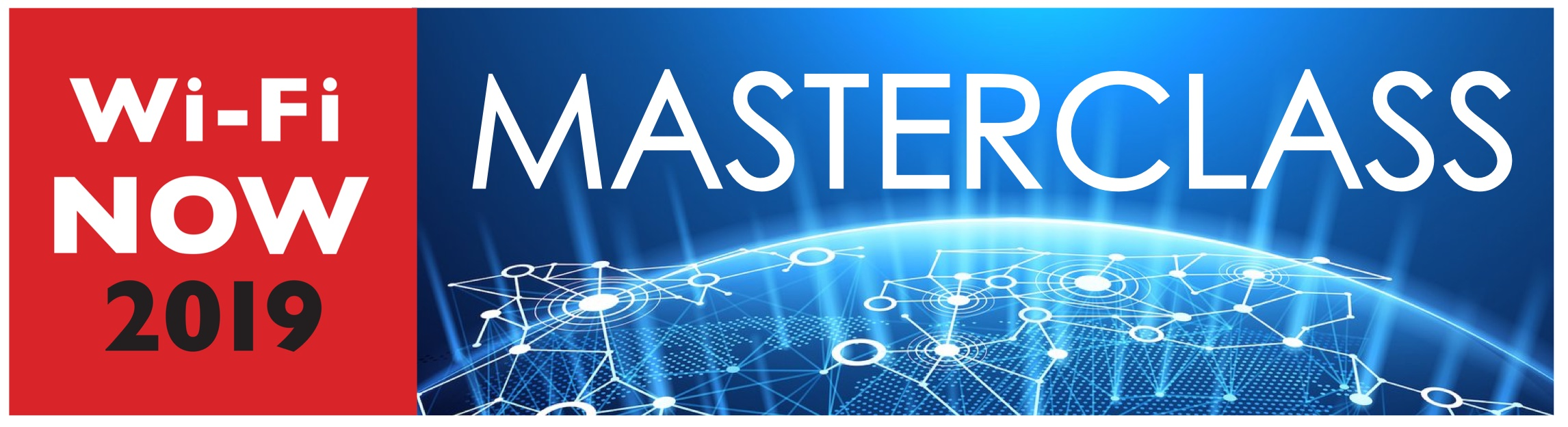 Masterclass at WiFi Now 2019